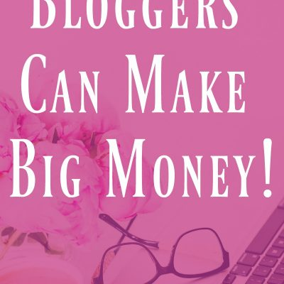 5 Top Ways Bloggers Can Make Big Money - how to make money blogging